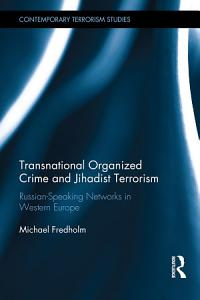 Transnational Organized Crime and Jihadist Terrorism PDF