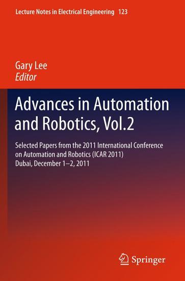Advances in Automation and Robotics  Vol 2 PDF