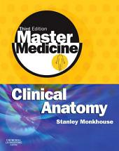 Master Medicine: Clinical Anatomy: Edition 2