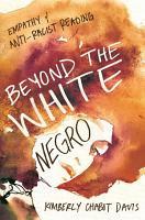Beyond the White Negro PDF