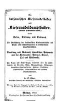 Die Balsamischen Kiefernadelb  der und Kiefernadeldampfb  der   Pseudo Fichtennadelb  der  deren Wesen  Wirkung und gebrauch    PDF