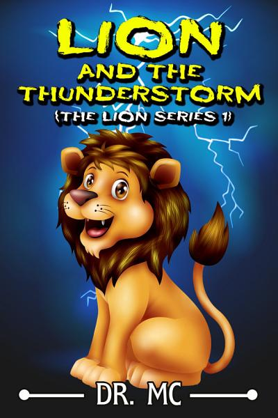 Lion And The Thunderstorm