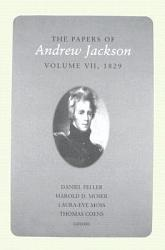 The Papers of Andrew Jackson  1829 PDF
