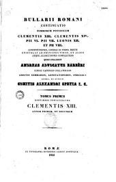 Bullarium Magnum romanum summorum Pontificum Clementis XIII, Clementis XIV, Pii VI, Pii VII, Leonis XII et Pii VIII constitutiones...