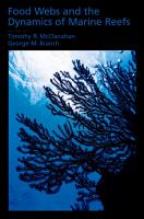 Food Webs and the Dynamics of Marine Reefs PDF