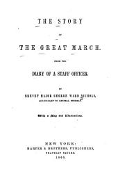 The Story of the Great March: From the Diary of a Staff Officer