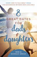 8 Great Dates for Dads and Daughters PDF