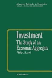 Investment: The Study of an Economic Aggregate
