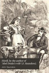 Hirell, by the author of 'Abel Drake's wife' (J. Saunders).