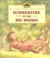 Summertime in the Big Woods PDF