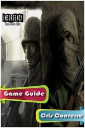Insurgency Game Guide