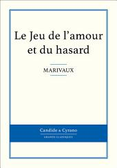 Le Jeu de L' Amour Et Du Hasard
