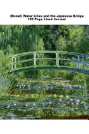 (Monet) Water Lilies and the Japanese Bridge 100 Page Lined Journal