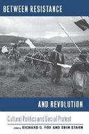 Between Resistance and Revolution