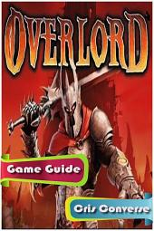 Overlord Game Guide