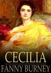 Cecilia: Or, Memoirs of an Heiress