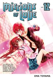 Missions of Love: Volume 12