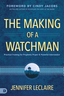 The Making of a Watchman PDF