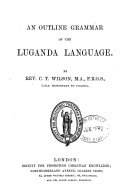 An Outline Grammar of the Luganda Language