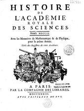 Histoire de l'Académie royale des sciences année 1699 [-1783], avec les mémoires de mathématique et de physique pour la même année. Tirés des registres de cette Académie. Troisième édition, revûe, corrigée & augmentée