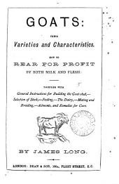 Goats: their varieties and characteristics: Volume 5