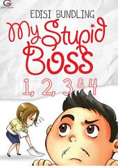 [Edisi Bundling] My Stupid Boss: 1, 2, 3 & 4