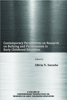 Contemporary Perspectives on Research on Bullying and Victimization in Early Childhood Education PDF