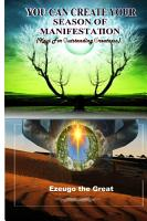 You Can Create Your Season of Manifestation  Keys for Outstanding Greatness  PDF