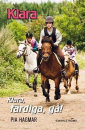 Klara, färdiga gå - Klara 4