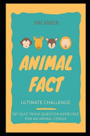 Animal Fact Ultimate Challenge
