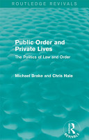 Public Order and Private Lives  Routledge Revivals  PDF