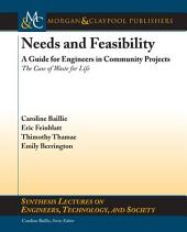 Needs and Feasibility: A Guide for Engineers in Community Projects