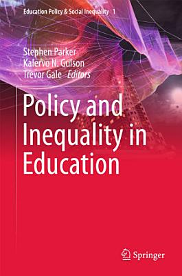 Policy and Inequality in Education PDF