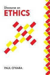 Discourse On Ethics Book PDF