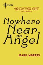 Nowhere Near An Angel