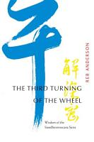 The Third Turning of the Wheel PDF