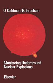 Monitoring Underground Nuclear Explosions