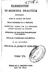Elementos de medicina practica fundados sobre el sistema de Brown: Volumen 6