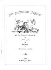 Der geschundne Pegasus: Eine Mirlitoniade in Versen