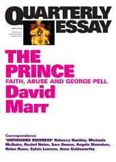 Quarterly Essay 51 The Prince: Faith, Abuse and George Pell