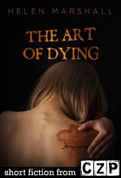The Art of Dying: Short Story