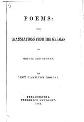 Poems; with translations from the German of Geibel and others