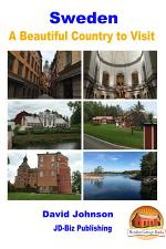 Sweden - A Beautiful Country to Visit