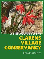 A Field Guide to the Clarens Village Conservancy PDF