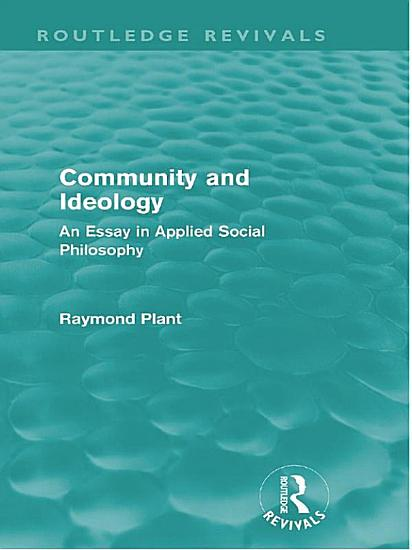 Community and Ideology  Routledge Revivals  PDF