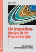 Die Transaktionsanalyse in der Psychotherapie PDF