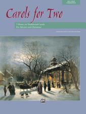 Carols for Two: 7 Vocal Duets on Traditional Carols for Advent and Christmas