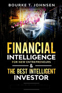 Financial Intelligence for New Entrepreneurs   The Best Intelligent Investor PDF