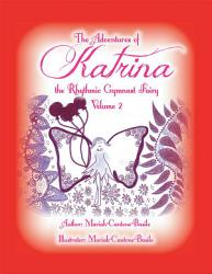 The Adventures Of Katrina The Rhythmic Gymnast Fairy Book PDF
