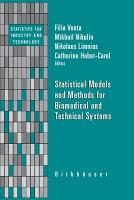 Statistical Models and Methods for Biomedical and Technical Systems PDF